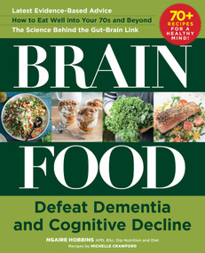Brain Food (Defeat Dementia and Cognitive Decline) by Ngaire Hobbins, Michelle Crawford, 9781510743649