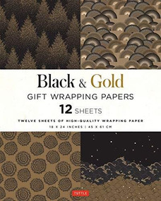 Black & Gold Gift Wrapping Papers 12 Sheets (High-Quality 18 x 24 inch (45 x 61 cm) Wrapping Paper) by  Tuttle Publishing, 9780804852104