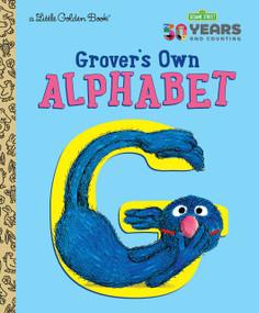 Grover's Own Alphabet (Sesame Street) by Golden Books, Sal Murdocca, 9781984847935