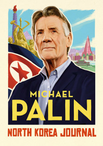North Korea Journal by Michael Palin, 9780735279827