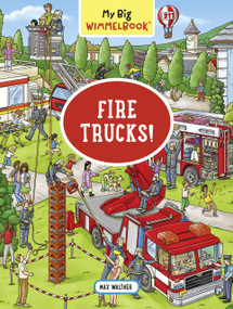 My Big Wimmelbook-Fire Trucks! by Max Walther, 9781615196272