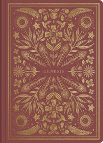 ESV Illuminated Scripture Journal: Genesis (Genesis) by , 9781433568589