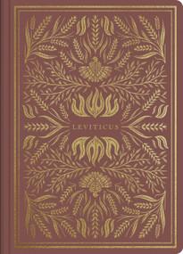ESV Illuminated Scripture Journal: Leviticus (Leviticus), 9781433568640