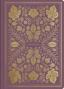 ESV Illuminated Scripture Journal: Judges (Judges), 9781433569272