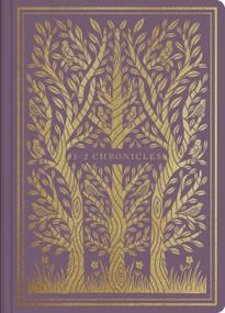 ESV Illuminated Scripture Journal: 1-2 Chronicles (1-2 Chronicles), 9781433569234