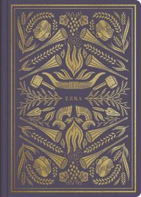 ESV Illuminated Scripture Journal: Ezra (Ezra), 9781433569227