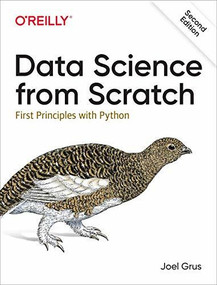 Data Science from Scratch (First Principles with Python) by Joel Grus, 9781492041139
