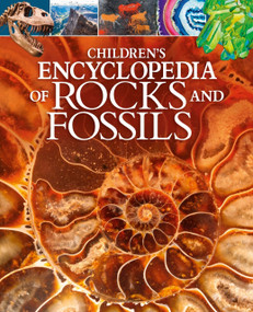 Children's Encyclopedia of Rocks and Fossils by Claudia Martin, Chris Jarvis, 9781789505955