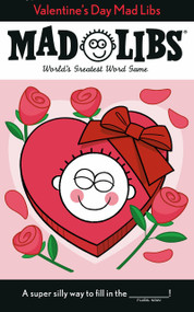 Valentine's Day Mad Libs by Dan Alleva, 9780593097250