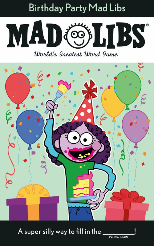 Birthday Party Mad Libs by Renee Hooker, 9780593093948