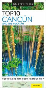 DK Eyewitness Top 10 Cancun and the Yucatan - 9780241367940 by DK Eyewitness, 9780241367940