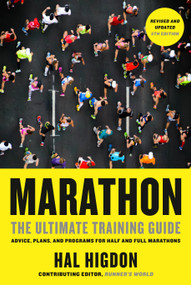 Marathon, Revised and Updated 5th Edition (The Ultimate Training Guide: Advice, Plans, and Programs for Half and Full Marathons) by Hal Higdon, 9780593137734