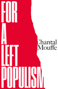 For a Left Populism - 9781786637567 by Chantal Mouffe, 9781786637567