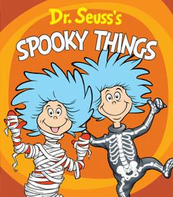Dr. Seuss's Spooky Things by Dr. Seuss, Tom Brannon, 9781984850973
