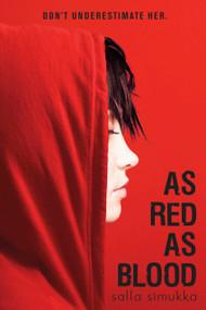 As Red as Blood - 9781524713447 by Salla Simukka, Owen Frederick Witesman, 9781524713447