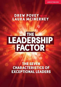 The Leadership Factor (The seven characteristics of exceptional leaders) by Drew Povey, Laura McInerney, 9781912906086