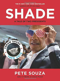 Shade (A Tale of Two Presidents) - 9780316458214 by Pete Souza, 9780316458214