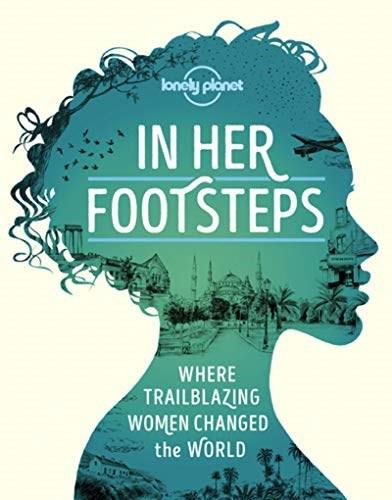 In Her Footsteps (Miniature Edition) by Lonely Planet, Lonely Planet, 9781838690458