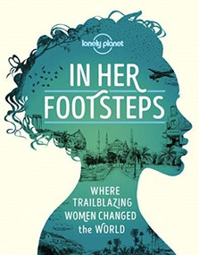 In Her Footsteps by Lonely Planet, Lonely Planet, 9781838690458