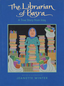 The Librarian of Basra (A True Story from Iraq) - 9780358141839 by Jeanette Winter, 9780358141839