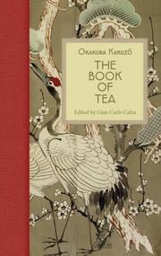 The Book of Tea - 9788833670560 by Okakura Kakuzo, Gian Carlo Calza, 9788833670560