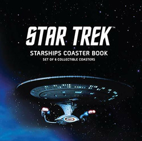 Star Trek Starships Coaster Book (Set of 6 Collectible Coasters) by Chip Carter, 9780762494415