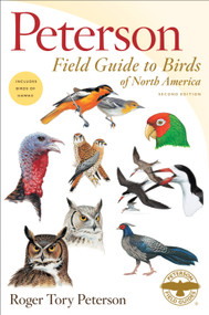 Peterson Field Guide to Birds of North America, Second Edition by Roger Tory Peterson, 9781328771445