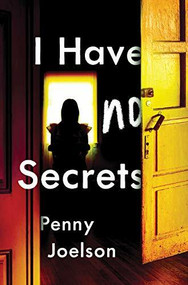 I Have No Secrets by Penny Joelson, 9781492693369