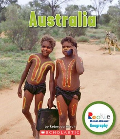 Australia (Rookie Read-About Geography: Continents) by Rebecca Hirsch, 9780531292785