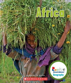 Africa (Rookie Read-About Geography: Continents) by Rebecca Hirsch, 9780531292754