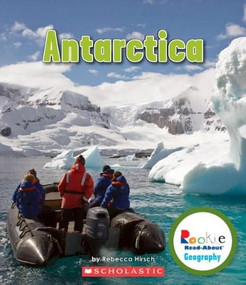 Antarctica (Rookie Read-About Geography: Continents) by Rebecca Hirsch, 9780531292761