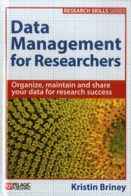 Data Management for Researchers by Kristin Briney, 9781784270124
