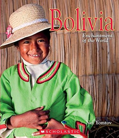 Bolivia (Enchantment of the World) (Library Edition) by Nel Yomtov, 9780531126943