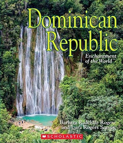 Dominican Republic (Enchantment of the World) (Library Edition) by Barbara Radcliffe Rogers, Lura Rogers Seavey, 9780531126967