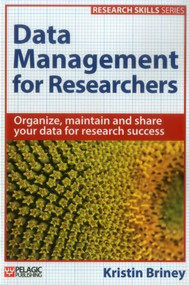 Data Management for Researchers - 9781784270117 by Kristin Briney, 9781784270117