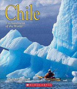 Chile (Enchantment of the World) (Library Edition) by Michael Burgan, 9780531218853