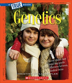Genetics (True Book: Greatest Discoveries and Discoverers) by Christine Taylor-Butler, 9780531227794