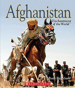 Afghanistan (Enchantment of the World) (Library Edition) by Ruth Bjorklund, 9780531235874