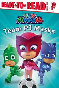 Team PJ Masks - 9781534453401 by May Nakamura, 9781534453401