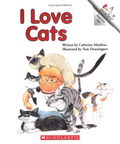 I Love Cats (A Rookie Reader) by Catherine Matthias, Tom Dunnington, 9780516420417