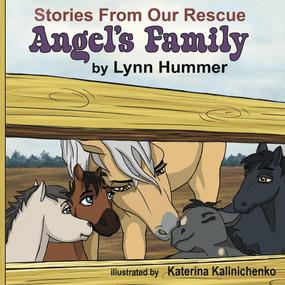 Angel's Family by Lynn Hummer, Katerina Kalinichenko, 9781543975031