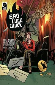 Bad Luck Chuck by Lela Gwenn, Matthew Dow Smith, Kelly Fitzpatrick, Frank Cvetkovic, 9781506713021