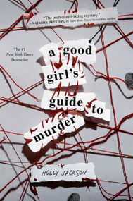 A Good Girl's Guide to Murder by Holly Jackson, 9781984896360