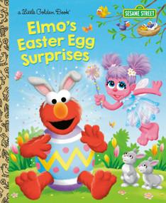 Elmo's Easter Egg Surprises (Sesame Street) by Christy Webster, Tom Brannon, 9780593122518
