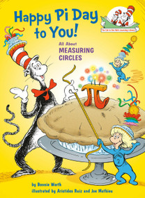 Happy Pi Day to You! by Bonnie Worth, Aristides Ruiz, Joe Mathieu, 9780525579939