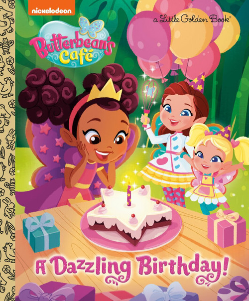 A Dazzling Birthday! (Butterbean's Cafe) by Courtney Carbone, Cartobaleno, 9781984847744