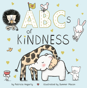 ABCs of Kindness by Patricia Hegarty, Summer Macon, 9780593123072