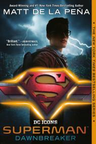 Superman: Dawnbreaker - 9780399549687 by Matt de la Peña, 9780399549687