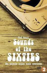 Sounds of the Sixties (The Ultimate Sixties Music Companion) by Phil Swern, 9781911346821