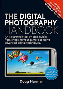 The Digital Photography Handbook (An Illustrated Step-by-Step Guide) - 9781529400526 by Doug Harman, 9781529400526